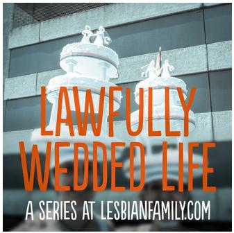 Lawfully_Wedded_Life_Lesbian_Family